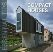 Essential Tips - Compact Houses,
