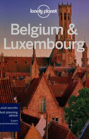 Lonely Planet Belgium & Luxembourg, Smith Helena, Symington Andy, Wheeler Donna