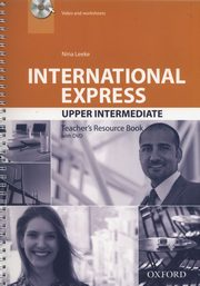 International Express Upper Interediate Teacher's Resource Book + DVD, Leeke Nina