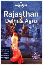 Lonely Planet Rajasthan Delhi & Agra,