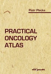 Practical Oncology Atlas, Plecka Piotr