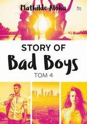 Story of Bad Boys 4, Aloha Mathilde